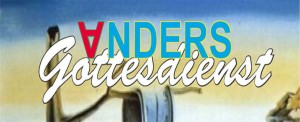 Gottesdienst-ANDERS-Headline