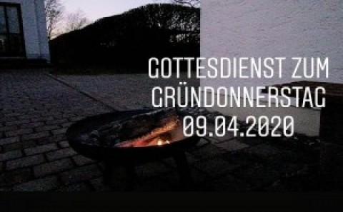 Gottesdienst zum Gründonnerstag aus der Auferstehungskirche in Töging, 09.04.2020