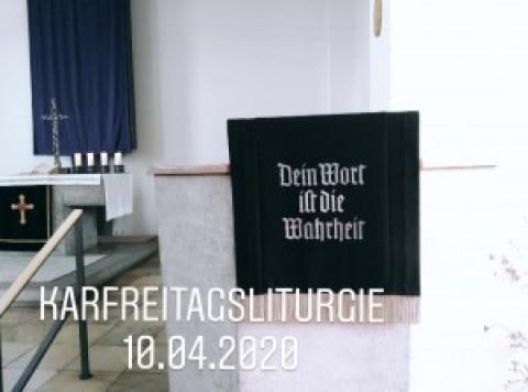 Karfreitagsliturgie aus der Auferstehungskirche in Töging, 10.04.2020