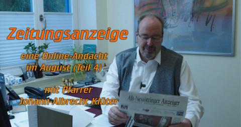 """""""Zeitungsinserat"""" – Eine Online-Andacht im August (Teil 4)"""