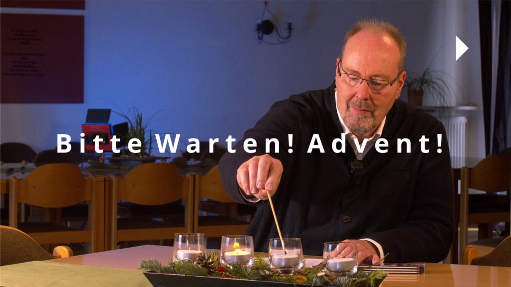 Bitte warten! Advent! - Onlineandacht zum 2. Advent