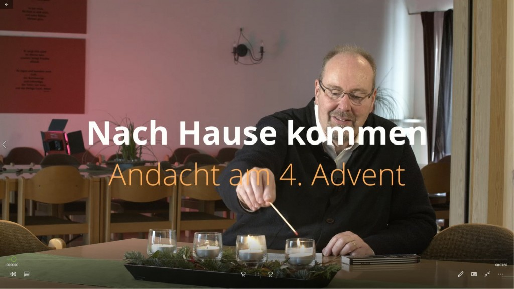 Nach Hause kommen - Andacht am 4. Advent