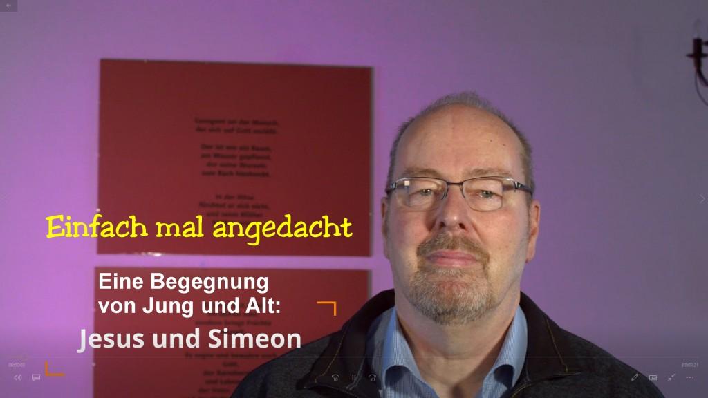 Jesus und Simeon - Ein Andacht über die Begegnung von Jung und Alt