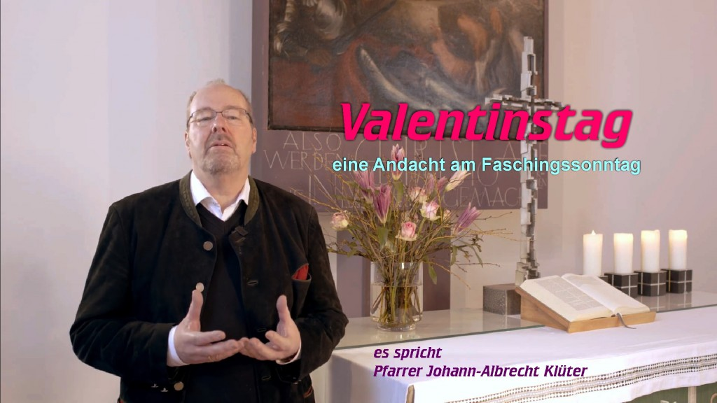 Andacht am Valentinstag